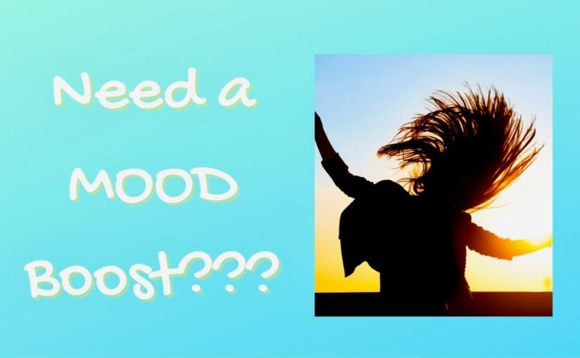 Need a MoodBoost?